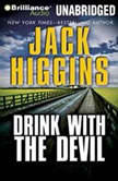Drink With the Devil, Jack Higgins