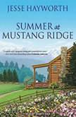 Summer at Mustang Ridge, Jesse Hayworth