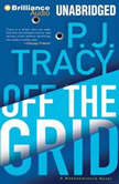 Off the Grid A Monkeewrench Novel, P. J. Tracy