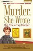 Murder, She Wrote: The Fine Art of Murder, Jessica Fletcher