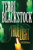 True Light, Terri Blackstock