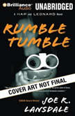 Rumble Tumble, Joe R. Lansdale