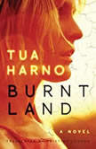 Burnt Land, Tua Harno