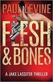 Flesh  Bones