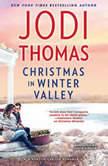 Christmas in Winter Valley, Jodi Thomas