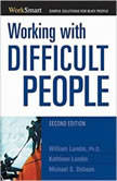 Working with Difficult People, William Lundin, Ph.D.