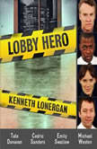 Lobby Hero, Kenneth Lonergan
