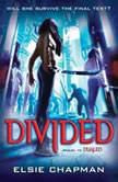 Divided (Dualed Sequel), Elsie Chapman