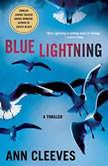 Blue Lightning A Thriller, Ann Cleeves