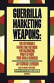 Guerrilla Marketing Weapons, Jay Conrad Levinson