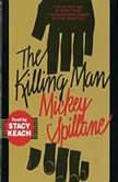 Killing Man, Mickey Spillane