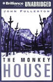 The Monkey House, John Fullerton