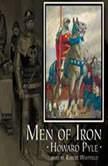 Men of Iron, Howard Pyle