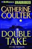Double Take An FBI Thriller, Catherine Coulter