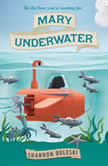 Mary Underwater, Shannon Doleski