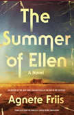 The Summer of Ellen, Agnete Friis