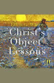 Christ's Object Lessons, Ellen G. White