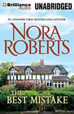 The Best Mistake A Selection from Love Comes Along, Nora Roberts