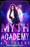 Myth Academy, A.K. Thorne