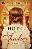 Hotel Sacher, Rodica Doehnert
