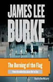 The Burning of the Flag, James Lee Burke