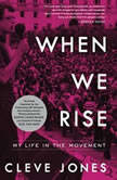 When We Rise My Life in the Movement, Cleve Jones
