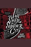 The Last Smile in Sunder City, Luke Arnold