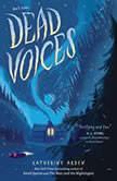 Dead Voices, Katherine Arden