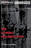 The Coming Insurrection, The Invisible Committee