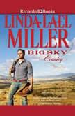 Big Sky Country, Linda Lael Miller