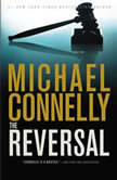 The Reversal, Michael Connelly