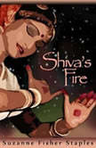 Shiva's Fire, Suzanne Fisher Staples
