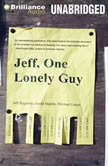 Jeff, One Lonely Guy, Jeff Ragsdale