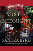 Mist of Midnight, Sandra Byrd