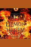 Her Demon Harem Book One Reverse Harem Fantasy, Savannah Skye
