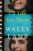 I'll Take You There, Wally Lamb