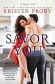 Savor You A Fusion Novel, Kristen Proby
