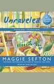 Unraveled, Maggie Sefton