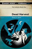 Dead Harvest, Chris F. Holm