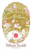 Cartwheeling in Thunderstorms, Katherine Rundell