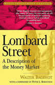 Lombard Street A Description of the Money Market, Walter Bagehot