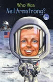 Who Was Neil Armstrong?, Roberta Edwards