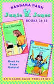 Junie B. Jones: Books 21-22 Junie B. Jones #21 and #22, Barbara Park