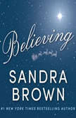 Believing, Sandra Brown