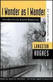 I Wonder as I Wander An Autobiographical Journey, Langston Hughes