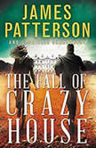 The Fall of Crazy House, James Patterson