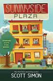 Sunnyside Plaza, Scott Simon