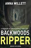 Backwoods Ripper, Anna Willett