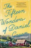 The Fifteen Wonders of Daniel Green, Erica Boyce