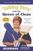 Talking Dirty With the Queen of Clean, Linda Cobb